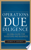 Operations Due Diligence  An M A Guide for Investors and Business