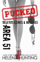 AREA 51: Pucked Series Outtakes & Deleted Scenes