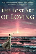 The Lost Art of Loving