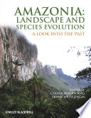 Amazonia Landscape And Species Evolution