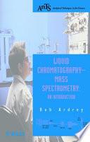 Liquid Chromatography   Mass Spectrometry