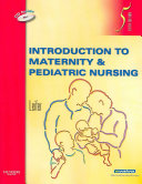 Introduction to Maternity   Pediatric Nursing