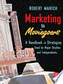 Marketing to Moviegoers Book