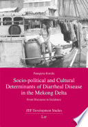 Socio Political And Cultural Determinants Of Diarrheal Disease In The Mekong Delta Book PDF