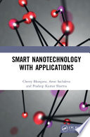 Smart Nanotechnology with Applications