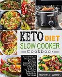 Keto Diet Slow Cooker Cookbook