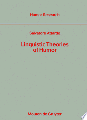 Linguistic+Theories+of+Humor