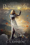 Remembering (Book 4 of the Starlight Chronicles)