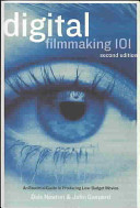 Digital Filmmaking 101