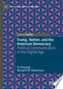 Trump Twitter And The American Democracy