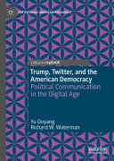Trump  Twitter  and the American Democracy Book