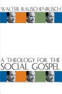 A Theology for the Social Gospel Pdf/ePub eBook