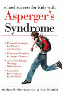 School Success for Kids with Asperger s Syndrome