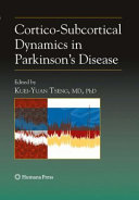 Cortico Subcortical Dynamics in Parkinson   s Disease