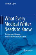 What Every Medical Writer Needs to Know Pdf/ePub eBook