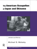 The American Occupation of Japan and Okinawa