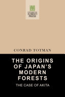 The Origins of Japan s Modern Forests