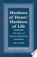 Hardness of Heart/hardness of Life