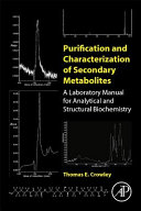 Purification and Characterization of Secondary Metabolites
