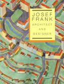 Josef Frank, Architect and Designer