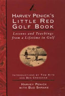 Harvey Penick s Little Red Golf Book