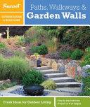 Sunset Outdoor Design & Build Guide: Paths, Walkways and Garden Walls