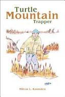 Turtle Mountain Trapper