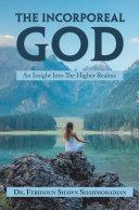 The Incorporeal God