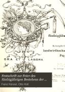 Festschrift zur Feier des fünfzigjährigen Bestehens der Königlich Preussischen landwirthschaftlichen Akademie Poppelsdorf
