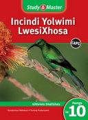 Books - Study & Master Incindi Yolwimi Lwesixhosa Ifayile Katitshala Ibanga Le-10 | ISBN 9781107603387