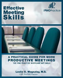 The PMO Practice Bootcamp Soft Skills Effective Meeting Skills: A Practical Guide For More Productive Meetings