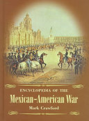 Encyclopedia Of The Mexican American War