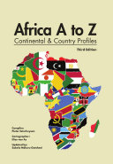 Africa A to Z: Continental and Country Profiles: Third Edition