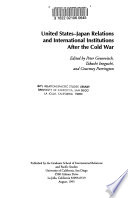 United States-Japan Relations and International Institutions After the Cold War