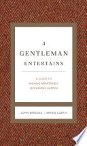 A Gentleman Entertains