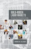 Guild-ridden Labor Markets