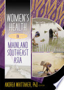 Women s Health in Mainland Southeast Asia