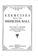 Exercises with the Medicine Ball   Indigestion Treated by Gymnastics Book