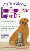 The Doctor s Book of Home Remedies for Dogs and Cats