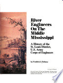 River Engineers On The Middle Mississippi Book PDF