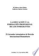La educación y la formación profesional de los inmigrantes
