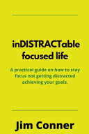 Indistractable Focused Life
