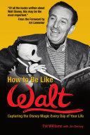 Pdf How to Be Like Walt