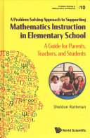 A Problem Solving Approach to Supporting Mathematics Instruction in Elementary School