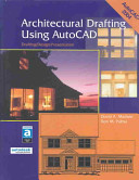 Architectural Drafting Using AutoCAD