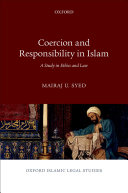Coercion and Responsibility in Islam