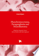 Pheochromocytoma, Paraganglioma and Neuroblastoma