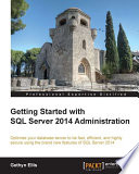 Getting Started With Sql Server 2014 Administration Book PDF