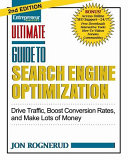 Ultimate Guide To Search Engine Optimization Drive Traffic Boost Conversion Rates And Make Tons Of Money