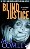 Blind Justice  : A Justice series novella (prequel to Cruel Justice)